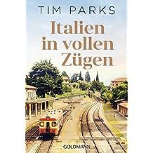 Italien in vollen Zügen