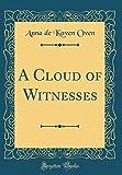 A Cloud of Witnesses (Classic Reprint)