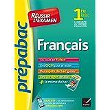Français 1re toutes séries - Prépabac Réussir l'examen : fiches de cours et sujets de bac corrigés (première)