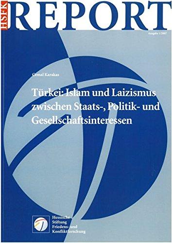 Türkei: Islam und Laizismus zwischen Staats-, Politik- und Gesellschaftsinteressen (HSFK-Report)