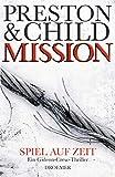 Lincoln Child, Douglas Preston: Mission