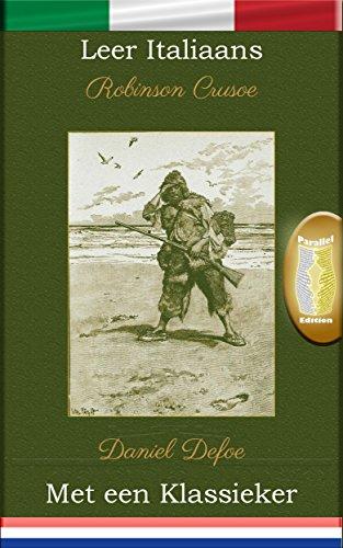 leer-italiaans-met-een-klassieker-robinson-crusoe-parallel-tekstuitgave-it-nl