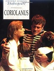 Oxford School Shakespeare: Coriolanus by William Shakespeare (1999-09-09)