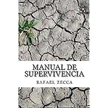 Manual de Supervivencia: Teoria y psicologia de la supervivencia