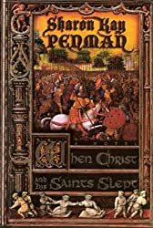 When Christ and His Saints Slept (Plantagenets)