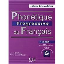 Phonétique progressive du français Niveau intermédiaire (1CD audio MP3) by Lucile Charliac (2014-07-18)