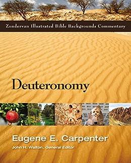 Deuteronomy (Zondervan Illustrated Bible Backgrounds Commentary) di [Carpenter, Eugene]