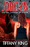 Jordyn and the Caverns of Gloom (The Daemon Hunter Novel Book 2) (English Edition)
