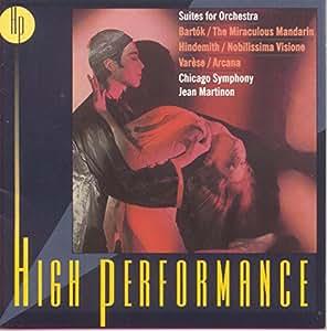 Suites pour orchestre / Le Mandarin merveilleux / Nobilissima Visione / Arcana
