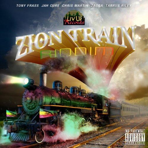 Zion Train Riddim [Explicit]