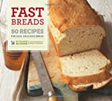 Fast Breads: 50 Recipes for Easy, Delicious Bread by Elinor Klivans (2010-09-01)