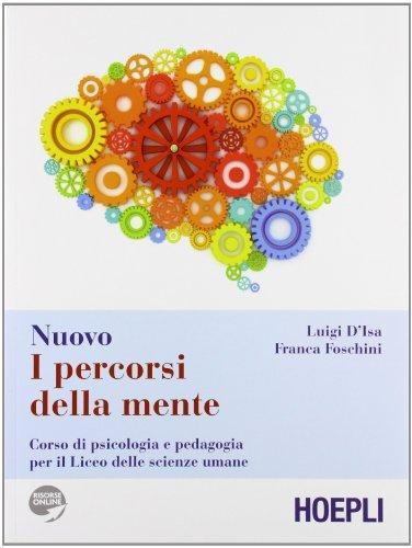 Nuovo I percorsi della mente. Elementi di psicologia, sociologia e statistica