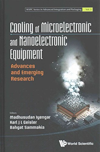 [(Cooling of Microelectronic and Nanoelectronic Equipment : Advances and Emerging Research)] [By (author) Madhusudan Iyengar ] published on (November, 2014)
