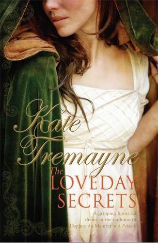The Loveday Secrets (Loveday series, Book 9): Secrets, passions and romances in eighteenth-century Cornwall