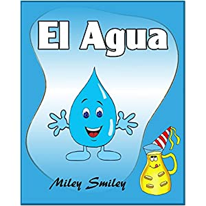 Libros para ninos: El Agua (Cuentos para dormir-Spanish books for children)