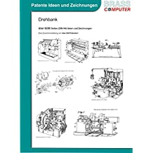 Drehbank, ca. 6200 Seiten (DIN A4) Ideen und Zeichnungen