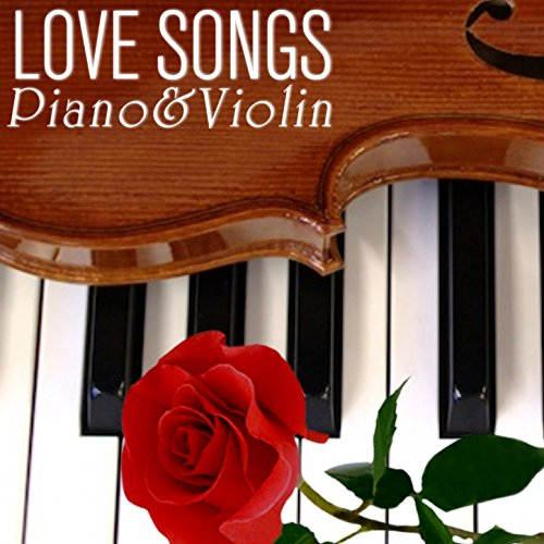 Love Songs Piano & Violin Collection