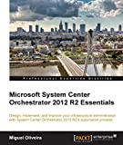 Microsoft System Center Orchestrator 2012 R2 Essentials