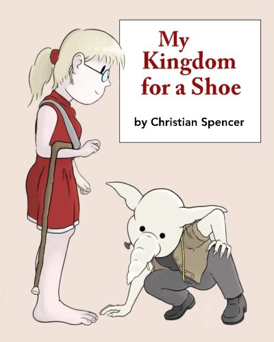 My Kingdom for a Shoe