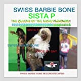 The Queen Swiss Barbie Bone Bar Barbie Bone