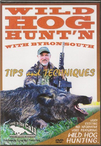 Wild Hog Hunt'n W Byron South ~ Boars Hunting Calling ~ DVD NEW (Wild Hogs Dvd)