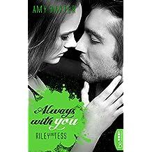 Always with you - Riley und Tess (San Francisco Ink 6) (German Edition)