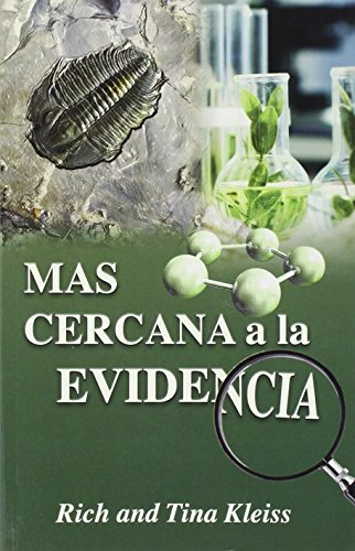 A Closer Look at the Evidence (Spanish Edition)