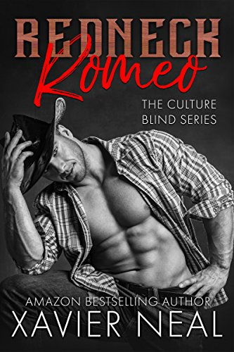 Redneck Romeo (The Culture Blind Book 1) (English Edition)