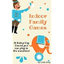 Indoor Family Games (Healthy Living) (English Edition)