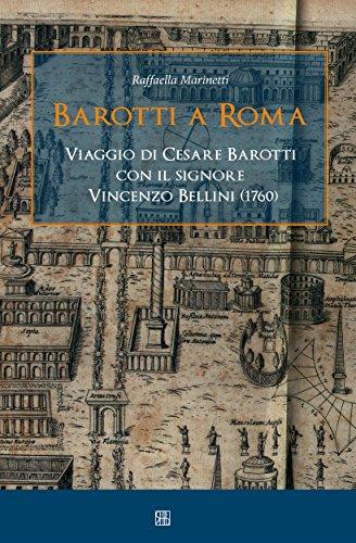 Barotti a Roma: Viaggio di Cesare Barotti con il signore ...