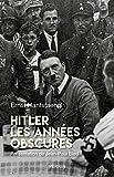 Hitler. Les année obscures. Mémoires