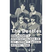 The Beatles: dialogismo e intertextualidad en Sgt. Pepper y Magical Mystery Tour