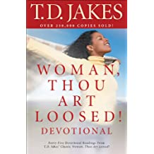Woman, Thou Art Loosed! Devotional (English Edition)
