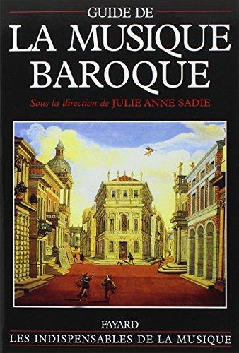 Guide de la musique baroque par Julie-Anne Sadie