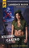 Killing Castro (Hard Case Crime (Mass Market Paperback))