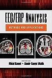 EEG/ERP Analysis: Methods and Applications (2014-11-10)