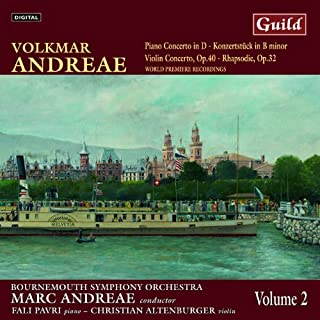 Piano Concerto in D - Konzertstück in B minor / Violin Concerto, Op.40 - Rhapsodie, Op.32, Volume 2