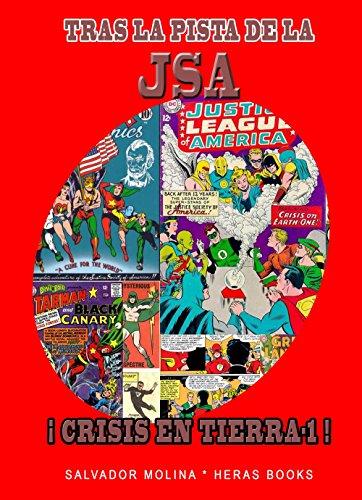 Tras la pista de la JSA: ¡Crisis en Tierra-1!