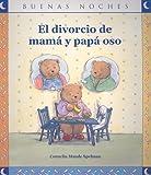 El Divorcio de Mama y Papa Oso (Buenas Noches)