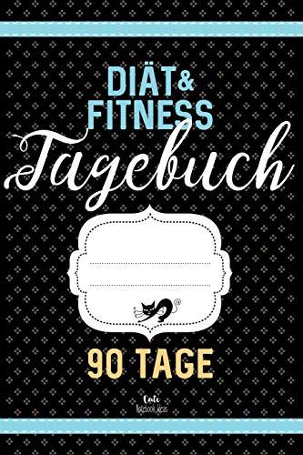 Diät & Fitness Tagebuch 90 Tage: Abnehmtagebuch zum Ausfüllen