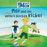 08: Max und die überirdischen Kicker