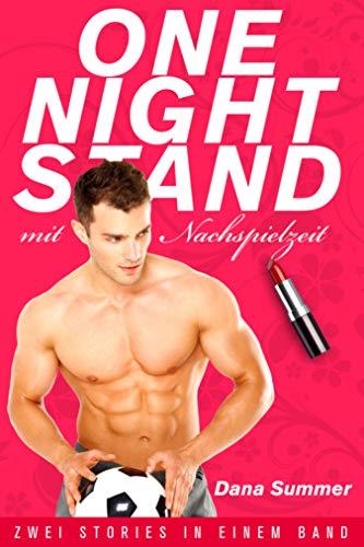 One-Night-Stand mit Nachspielzeit: Liebesroman