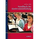 Handbuch der Kinderstimmbildung (Studienbuch Musik)