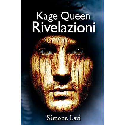 Rivelazioni (Kage Queen Vol. 3)