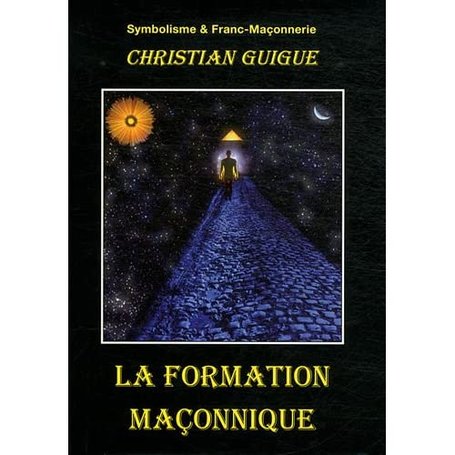 La formation maçonnique