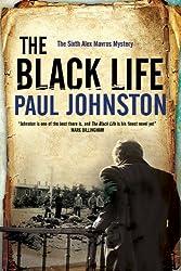 Black Life: A novel of Jewish collaborators in the Holocaust (An Alex Mavros Mystery)