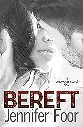 Bereft (Seven Year itch Book 2)