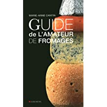 Guide de l'amateur de fromages