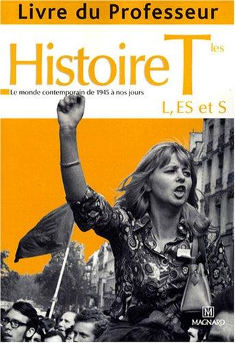 Histoire Tles ES/L/S : Livre du professeur