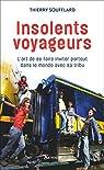 Insolents voyageurs par Soufflard